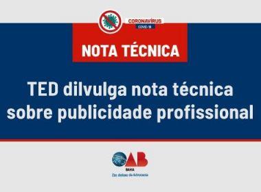 OAB-BA reforça que advogados não podem buscar autopromoção com Covid-19