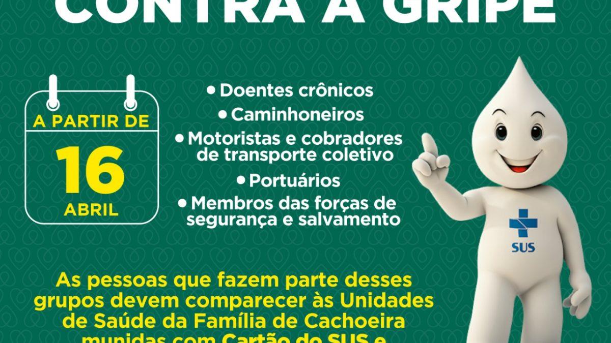 Secretaria de Saúde de Cachoeira realiza a segunda etapa da Campanha de Vacinação contra a Gripe.