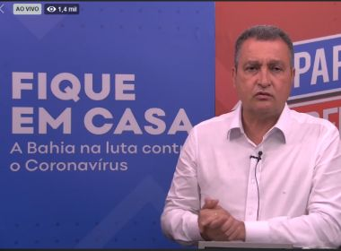 Rui não descarta usar Exército para garantir isolamento em Salvador