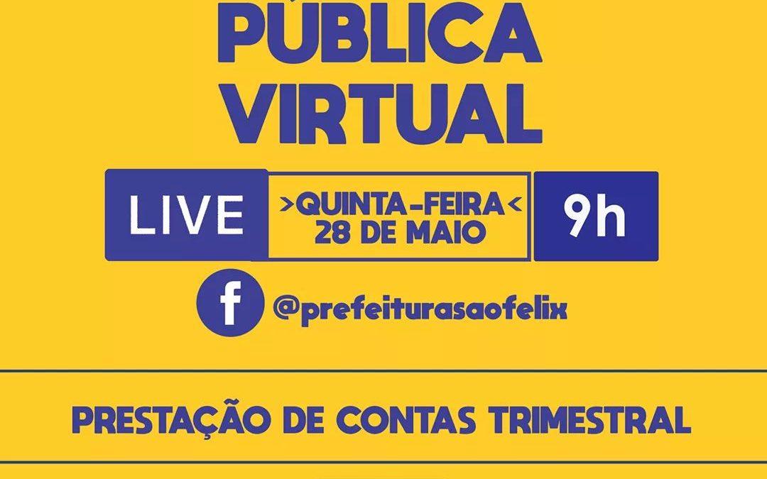 SÃO FÉLIX: Prefeitura realiza  Audiência Pública Virtual para apresentar prestação de contas referente ao primeiro quadrimestre 2020