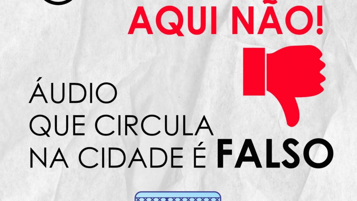 SÃO FÉLIX: PREFEITURA EMITE NOTA DE ESCLARECIMENTO SOBRE ÁUDIO FALSO