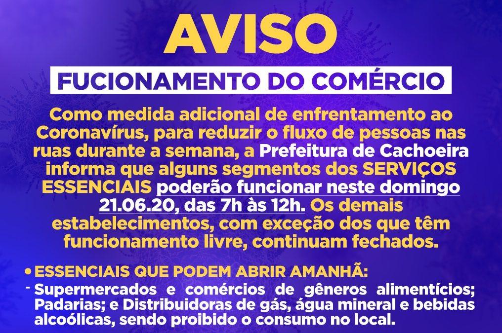 Prefeitura de Cachoeira informa que alguns segmentos dos SERVIÇOS ESSENCIAIS poderão funcionar neste domingo 21.06.20, das 7h às 12h