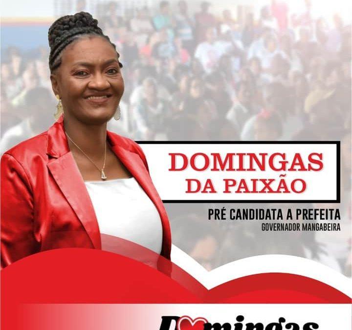 PT DE GOVERNADOR MANGABEIRA LANÇA À PRÉ-CANDIDATURA DE DOMINGAS DA PAIXÃO