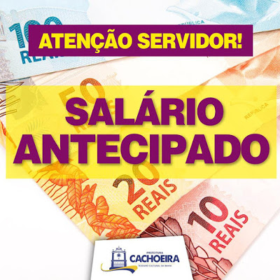 Cachoeira: Prefeitura antecipa salário de servidores