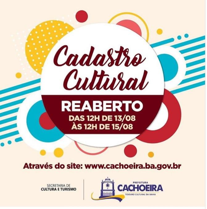 CACHOEIRA: Cadastro Cultural reaberto de 13 a 15 de agosto!
