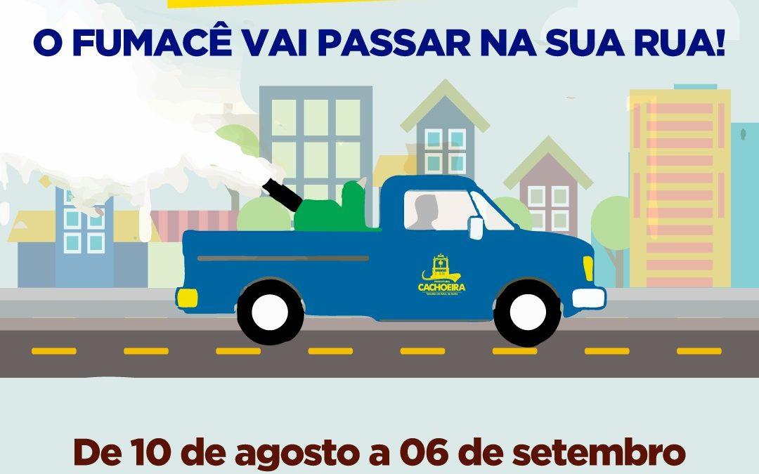 CACHOEIRA: ATENÇÃO! O fumacê vai passar na sua rua! Veja a programação