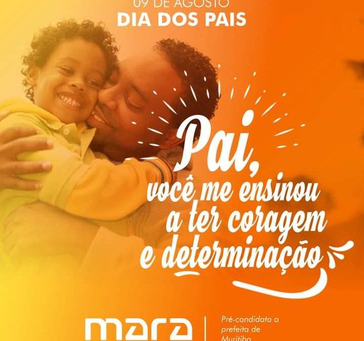 MURITIBA: Vereadora e pré -candidata a prefeita Mara parabeniza os pais pela passagem do seu dia