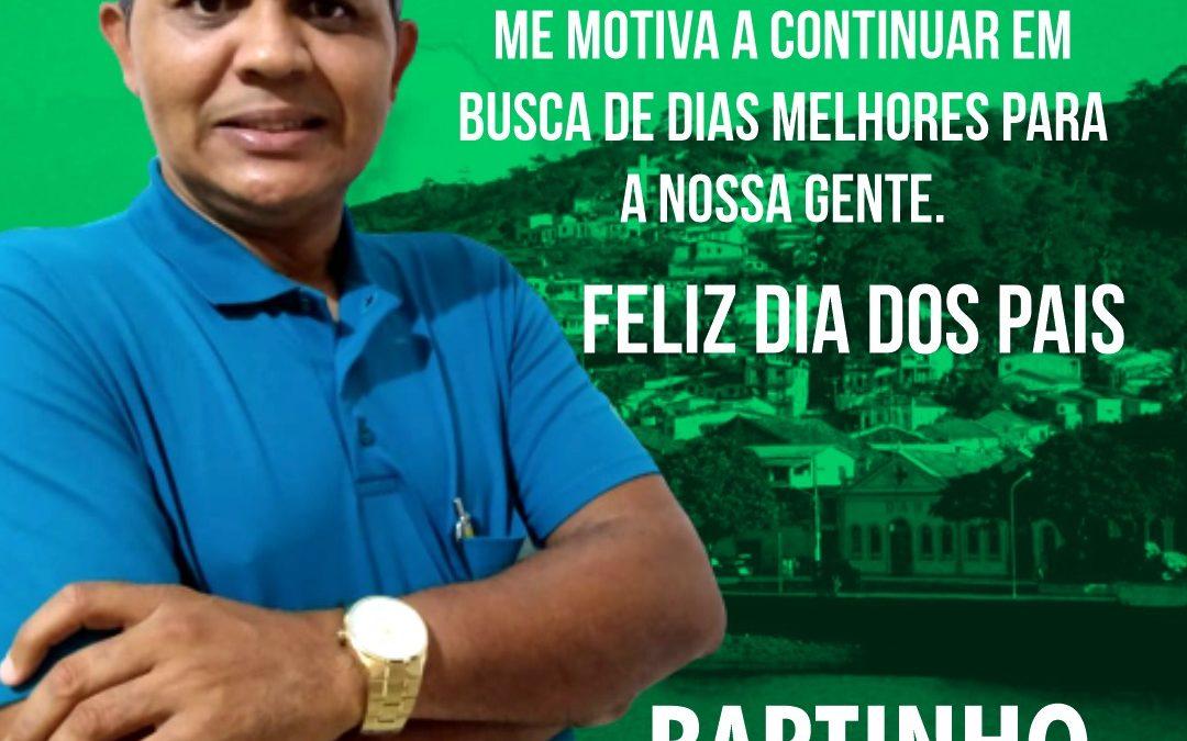 O vereador e pré – candidato a prefeito de São Félix – Ba,Bartinho parabeniza todos os pais pelo seu dia!