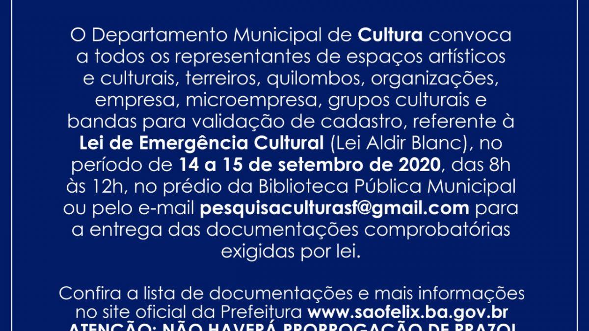 SÃO FÉLIX: PREFEITURA CONVOCA PARA ENTREGA DE DOCUMENTOS EXIGIDOS NA LEI EMERGENCIAL DA CULTURA
