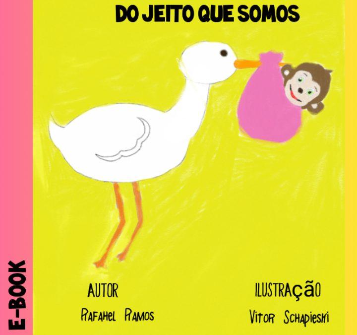 """""""Rafahel Ramos lança e-book infantil para tempos digitais que estamos vivendo."""""""