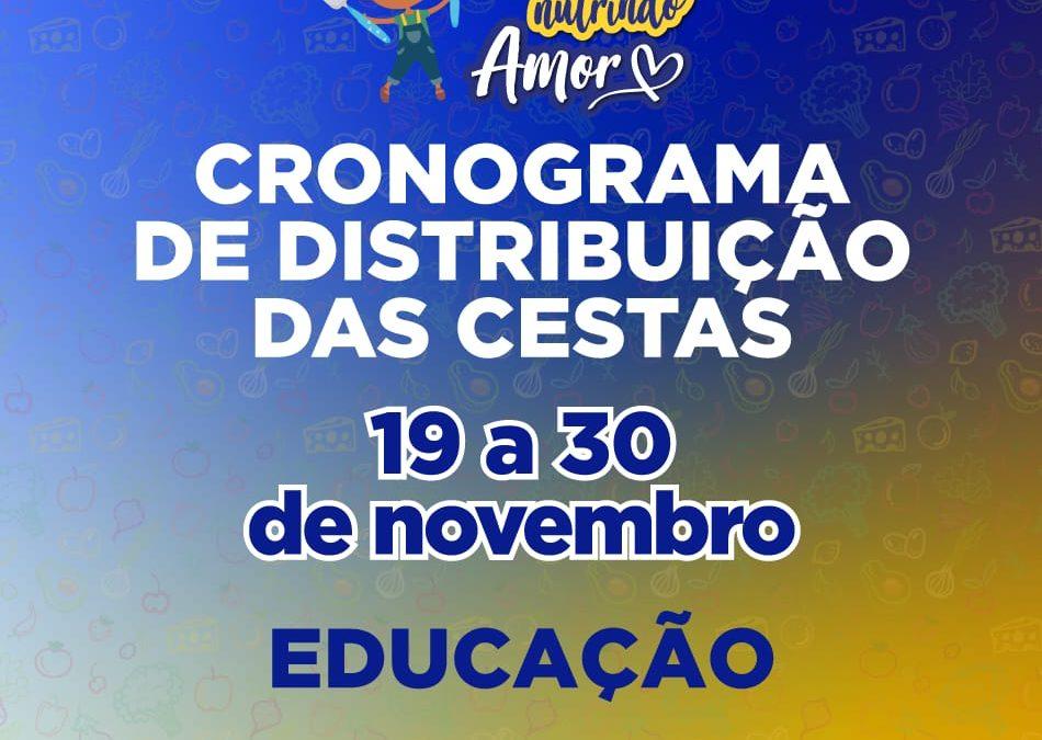 CACHOEIRA:  Prefeitura divulga cronograma de distribuição das cestas básicas do Programa Nutrindo Amor